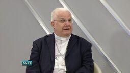 Arcebispo Dom Luiz Mancilha fala sobre a Campanha da Fraternidade