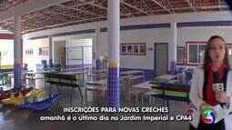 Terminam amanha as inscrições para vagas em creches do Jd Imperial e CPA4, em Cuiabá