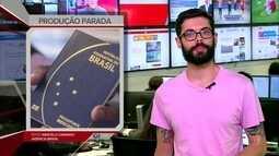 G1 em 1 Minuto: Casa da Moeda diz que produção de passaportes está interrompida