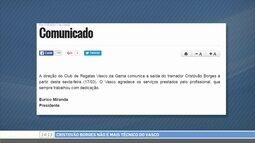 Comentaristas falam sobre os possíveis substitutos de Cristóvão Borges no Vasco
