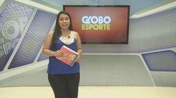 Confira na íntegra o Globo Esporte desta segunda-feira (20)