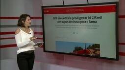 G1 no Bom Dia DF: Governo abre licitação que permite gastar R$ 225 mil em capas de chuva