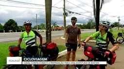 Casal de ciclistas conta como é a preparação para uma aventura de 800 km de