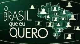 Que Brasil você quer para o futuro? Veja como enviar o seu vídeo