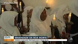 Festa da Irmandade da Boa Morte relembra a luta pela liberdade em Cachoeira, no recôncavo