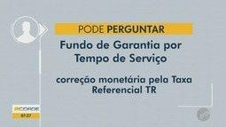 Pode Perguntar: Saiba se o fundo de Fundo de Garantia está sendo depositado
