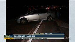 Dois bandidos morrem em confronto com a polícia na PR-445