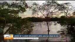 Jovem de 16 anos desaparece após lancha virar em rio