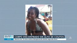 Corpo de menina que sumiu após sair para comprar pipoca é encontrado em terreno