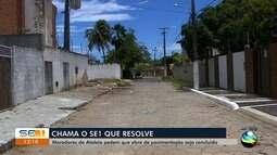 Moradores da Atalaia reclamam da falta de conclusão de obras de pavimentação