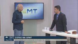 Cotas na UFMT: universidade analisa situação de beneficiados pelo sistema