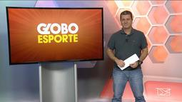 Confira a íntegra do Globo Esporte desta sexta-feira (19)