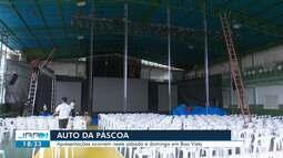 Igreja Batista de RR faz últimos ajustes para o espetáculo Auto da Páscoa
