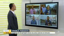 Estado de alerta no transporte: Salvador amanhece sem coletivos de três garagens