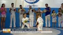 Projeto social em Vila Velha ensina capoeira de graça, ES
