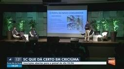 Painel do SC Que Dá Certo em Criciúma está com as inscrições abertas