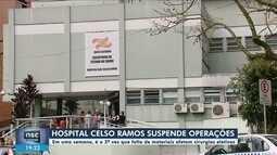 Hospital Celso Ramos, em Florianópolis, cancela cirurgias eletivas por falta de materiais