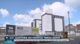 Auditoria deve apurar irregularidades em obras do Hospital Tereza Ramos, em Lages