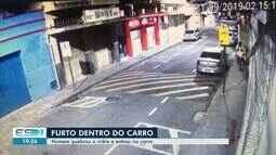 Vídeo mostra homem quebrando vidro e entrando em carro para furtar no ES