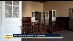 Antigo fórum com mais de 80 anos volta a funcionar em Caratinga