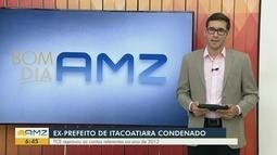 TCE reprova contas de ex-prefeito de Itacoatiara, no AM