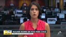 Mulher morre em voo para Chile e avião precisou pousar em Fortaleza
