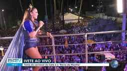 Confira apresentação de Ivete Sangalo puxando o bloco 'Coruja'