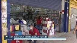 São Vicente reabre comércios nesta segunda-feira (1º)