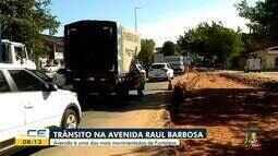 Avenida Raul Barbosa passa por obras