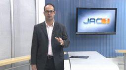 Veja a íntegra do JAC 1 desta terça-feira, 25 de agosto