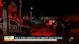 Pai e mãe são mortos na frente dos filhos em Maracanaú