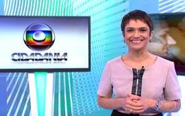 Confira a íntegra do Globo Cidadania do dia 04/05/2013