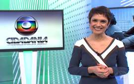 Confira a ntegra do Globo Cidadania do dia 11/05/2013