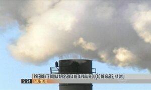 Presidente anuncia meta do Brasil para reduzir emissão de gases de efeito estufa