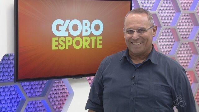 Assista à íntegra do Globo Esporte AM deste sábado (24)