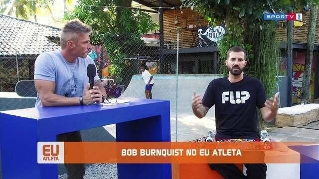 Eu Atleta conversa cobre skate com Bob Burnquist