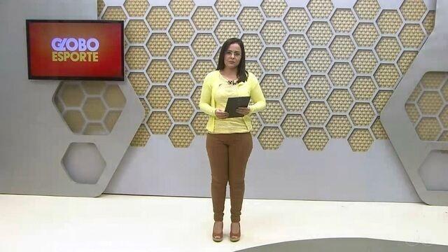 Confira na íntegra o Globo Esporte desta sexta-feira (16)