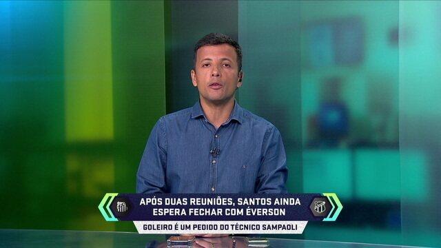 Após duas reuniões, Santos ainda espera fechar com Éverson