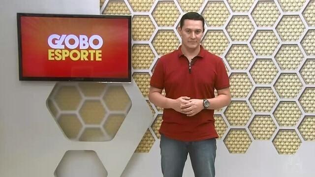 Confira na íntegra o Globo Esporte desta quarta-feira (17)