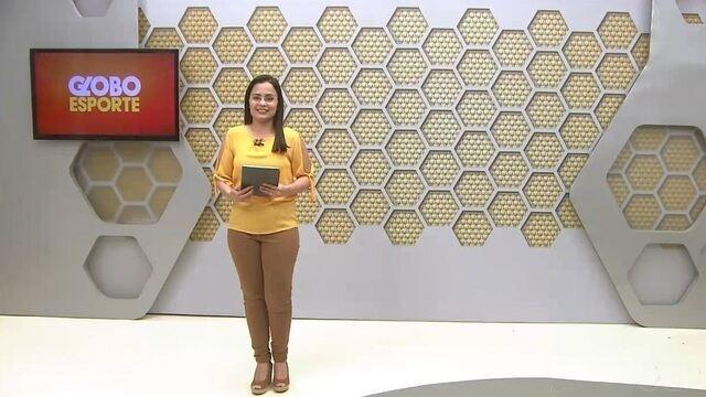 Confira na íntegra o Globo Esporte desta terça-feira (23)