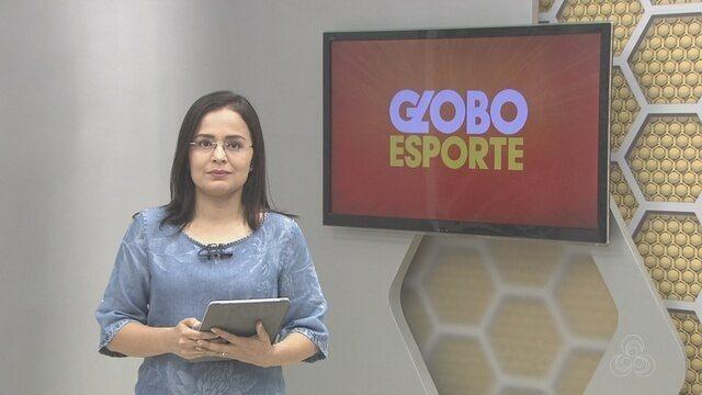 Confira na íntegra o Globo Esporte desta segunda-feira (12)