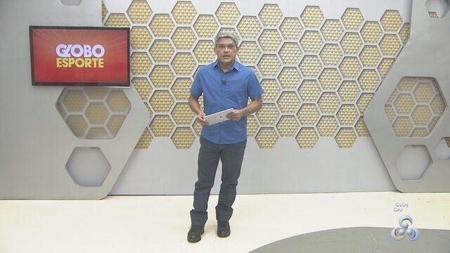 Confira na íntegra o Globo Esporte desta quinta-feira (19)