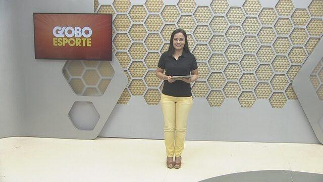 Confira na íntegra o Globo Esporte desta sexta-feira (15)
