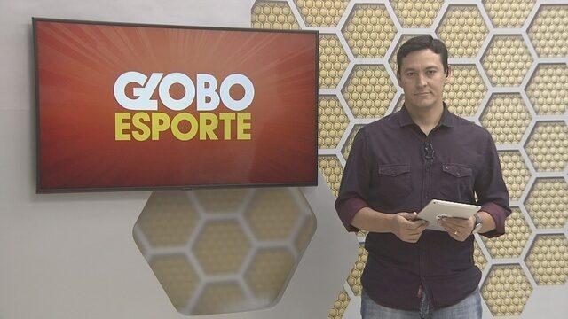 Confira na íntegra o Globo Esporte desta quarta-feira (4)