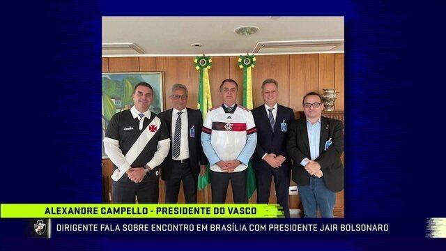 Presidente do Vasco, Campello fala sobre encontro em Brasília com Bolsonaro