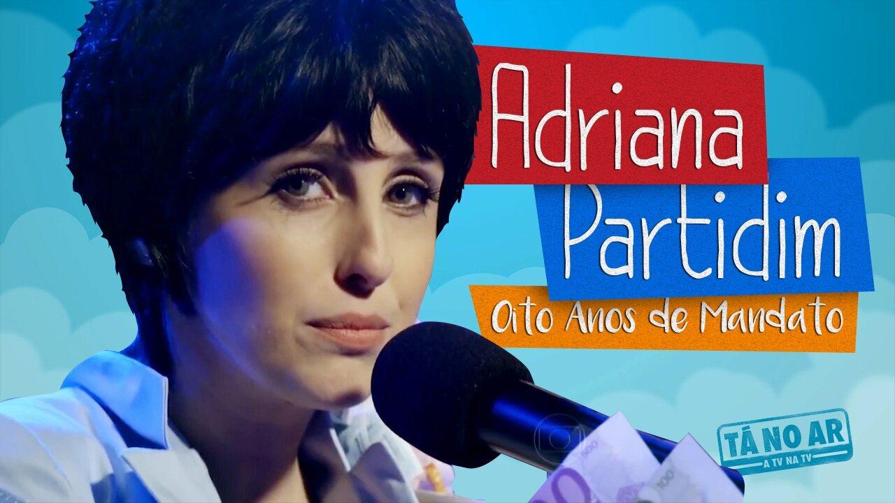 Adriana Partidim – Oito Anos de Mandato