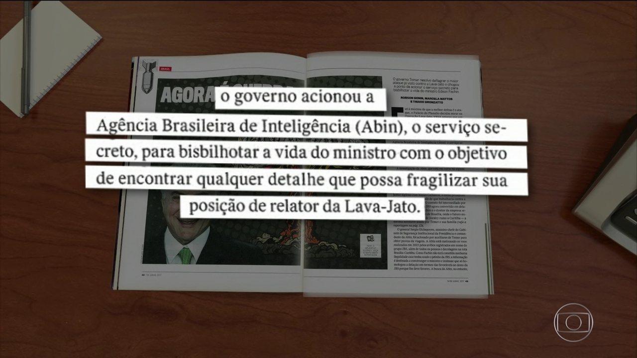 Temer usou Abin para investigar Fachin, relator da Lava Jato, diz 'Veja'