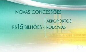 Governo decide refazer concessões de rodovias, ferrovias e aeroportos