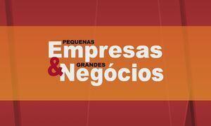 Pequenas Empresas & Grandes Negócios - Edição de 16/04/2017