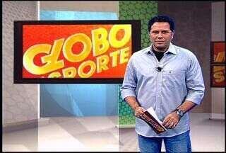 Confira o Globo Esporte desta quarta-feira (08/08/2012) - Programa destaca as vitórias do Sergipe e do Confiança na Copa Governador SE